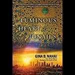 The Luminous Heart of Jonah S. | Gina B. Nahai