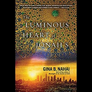 The Luminous Heart of Jonah S. Audiobook