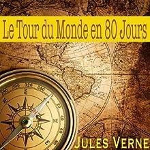 Le tour du monde en 80 jours   Livre audio Auteur(s) : Jules Verne Narrateur(s) : Alain Couchot