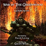 War in the Greenwood | Galen Wolf