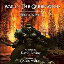 War in the Greenwood Audiobook by Galen Wolf Narrated by David Loving