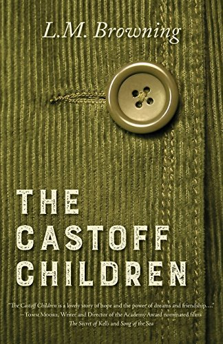 The Castoff Children by L M Browning (2016-10-25)