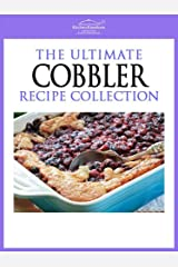 Cobbler Recipes - Easy To Make Mouth Watering Cobbler Recipes Kindle Edition
