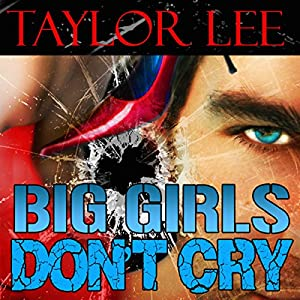 Big Girls Don't Cry Audiobook