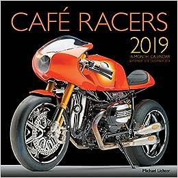 Cafe Racers 2019 16 Month Calendar September 2018 Through December