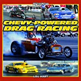 img - for Chevy-Powered Drag Racing (A Photo Gallery) book / textbook / text book