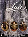 Lace: The Poetry of Fashion : With Representative Values