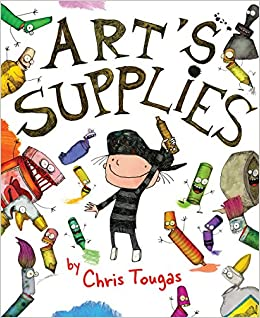 Arts Supplies Chris Tougas 9781459811737 Amazon Books