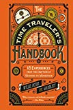 The Time Traveler's Handbook: 19 Experiences from the Eruption of Vesuvius to Woodstock