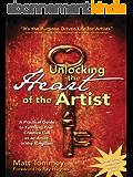 Unlocking the Heart of the Artist (English Edition)