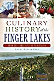 Culinary History of the Finger Lakes:: From the Three Sisters to Riesling (American Palate)
