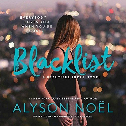 Blacklist (Beautiful Idols #2) by Alyson Noel