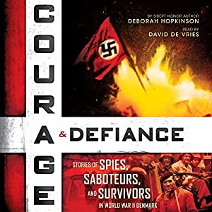 Courage & Defiance Audiobook