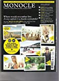 Monocle Magazine (where would you rather live A cosy or a chostic cosmopolis?, July July 2010)