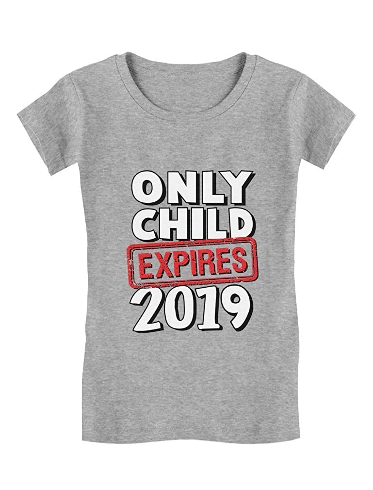 Funny Only Child Expires 2019 - Elder Sibling Toddler/Kids Girls' Fitted T-Shirt GaMPthPgw5