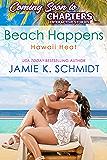Beach Happens: Hawaii Heat book 2