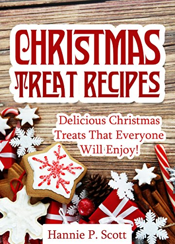 christmas treat recipes christmas desserts cookies cakes and more simple