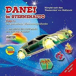 Die gestohlenen Weihnachtsgeschenke (Danei im Sternenauto 1)