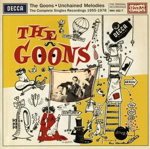 Unchained Melodies: The Complete Recordings 1955-1978 -  The Goons