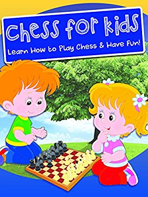 Chess for Kids - Learn How to Play & Have Fun!