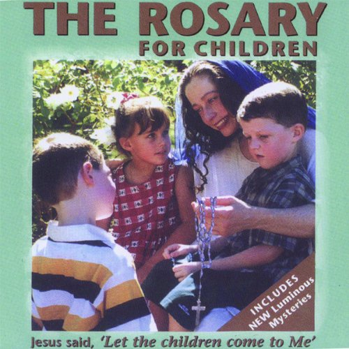 The Rosary for Children by Heartbeat Records