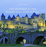 Image of One Hundred & One Beautiful Small Towns in France (Rizzoli Classics)