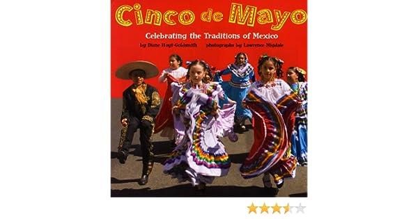 a59bc0ae1 Cinco de Mayo  Celebrating the Traditions of Mexico  Diane Hoyt-Goldsmith