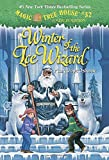 Winter of the Ice Wizard (Magic Tree House (R) Merlin Mission)