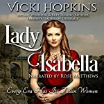 Lady Isabella | Vicki Hopkins