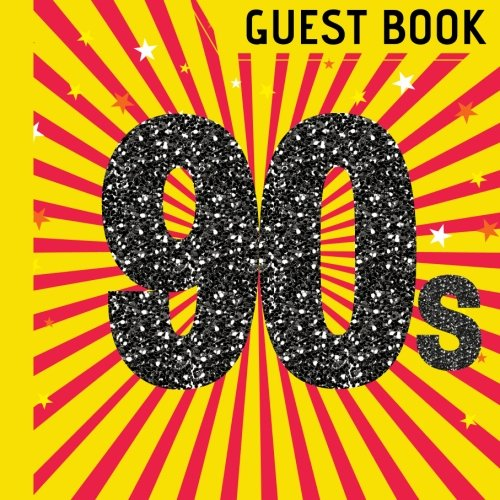 Guest Book: Beautiful 1990s Party Guest Book Plus Picture Pages to Keep as a Memory Keep Sake and Treasure Forever (1990s Party Decorations,1990s Party Invitations,1990s party Supplies) (Volume 1) for $<!--$8.95-->