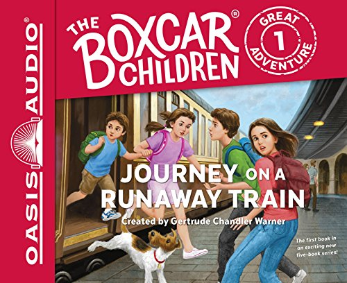 Journey on a Runaway Train (Library Edition) (The Boxcar Children Great Adventure) by Oasis Audio