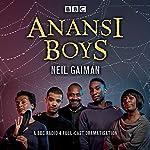 Anansi Boys: A BBC Radio 4 full-cast dramatisation | Neil Gaiman
