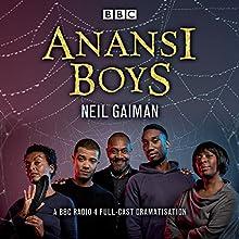Anansi Boys: A BBC Radio 4 full-cast dramatisation Audiobook by Neil Gaiman Narrated by Josiah Choto, Jacob Anderson, Lenny Henry, Nathan Stewart-Jarrett, Angela Wynter, Joseph Marcell, full cast