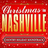 Christmas in Nashville - Country Holiday Soundtrack
