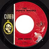 The Popeye Waddle/One Little Boy Had Money (VG- 45 rpm)
