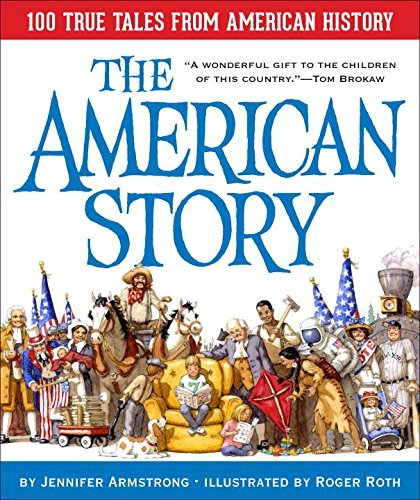 the-american-story-100-true-tales-from-american-history
