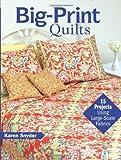 Big-Print Quilts, Karen Snyder, 0896894819