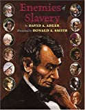 Enemies of Slavery, David A. Adler, 0823415961