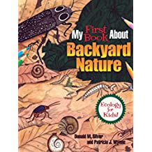 My First Book About Backyard Nature: Ecology for Kids! (Dover Children's Science Books)