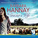 The Grazier's Wife Audiobook by Barbara Hannay Narrated by Ainslie McGlynn