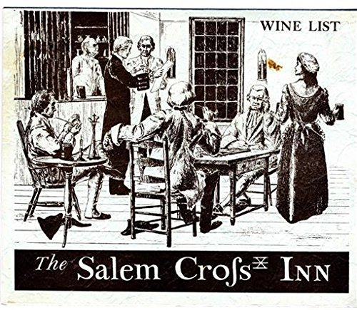 Salem Cross - The Salem Cross Inn of Olde Brookefield Wine List Brookefield Massachusetts