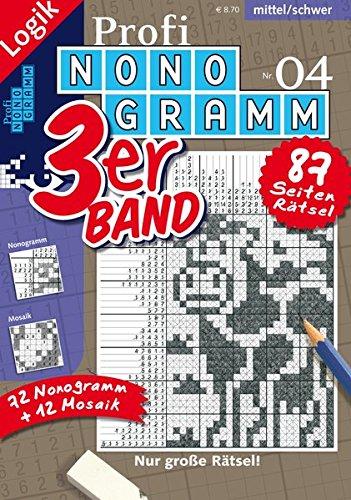 Profi-Nonogramm 3er-Band Nr. 4 (Nonogramm Hefte) (Nonogramm/Rätsel fürs Auge)