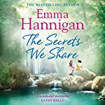 The Secrets We Share | Emma Hannigan