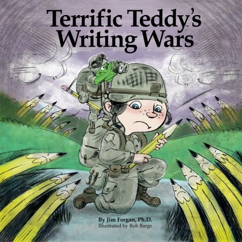 Terrific Teddy's Writing Wars (Understanding Learning Differences) (Volume 3)