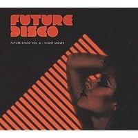Future Disco-Night Moves 6 / Various