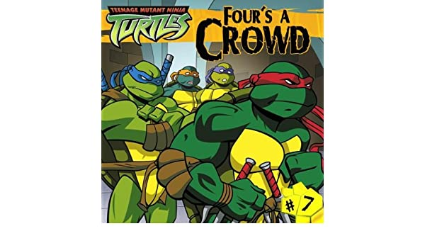 Fours A Crowd (Teenage Mutant Ninja Turtles): Amazon.es ...