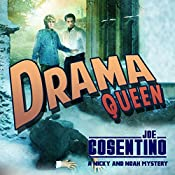 Drama Queen: A Nicky and Noah Mystery | Joe Cosentino