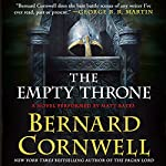 The Empty Throne: A Novel | Bernard Cornwell