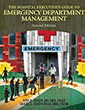 The Hospital Executive's Guide to Emergency Department Management, Callahan, Erin, 1615693432