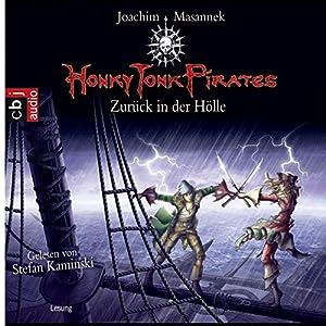 Zurück in der Hölle (Honky Tonk Pirates 3) Hörbuch